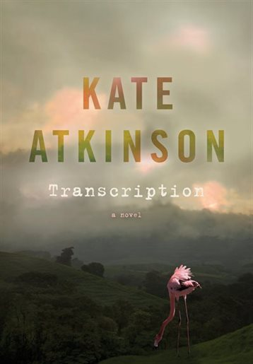 cover of Kate Atkinson's newest book Transcription